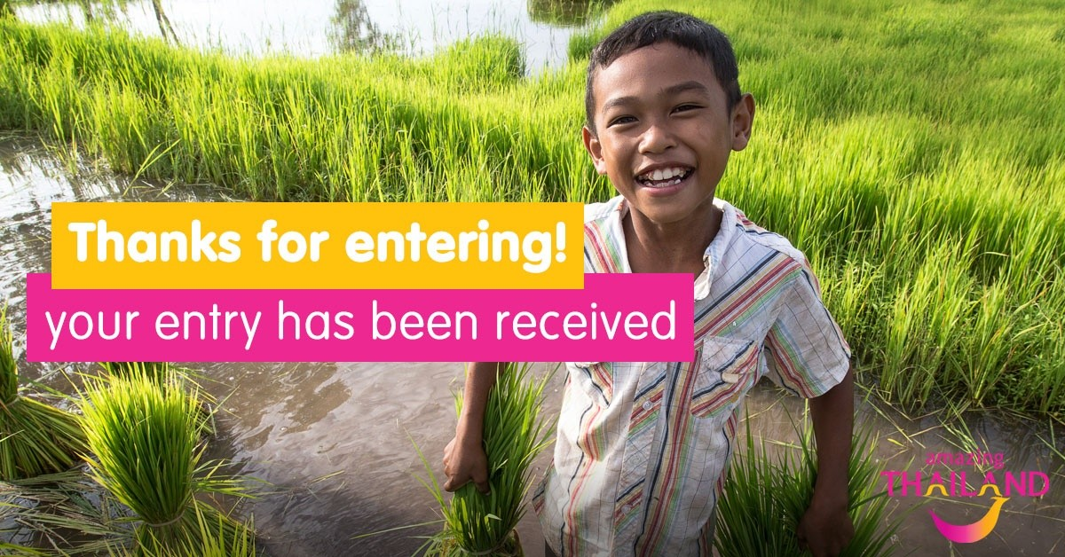 Thanks for entering to win a trip to Thailand