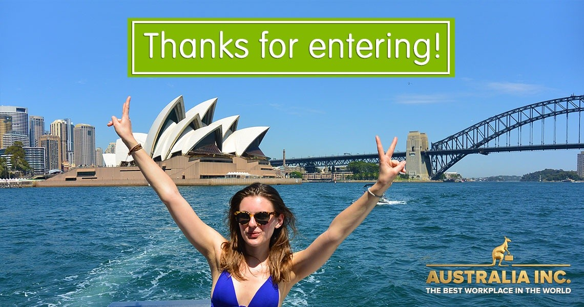Thanks for entering to win a working holiday Down Under