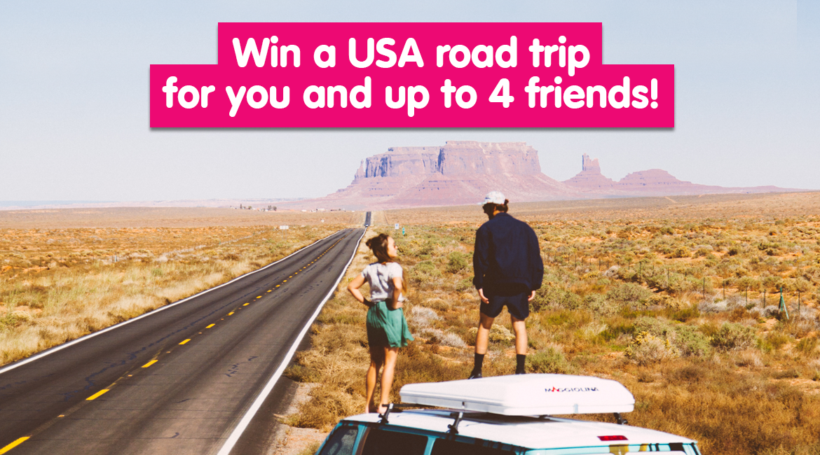 Win a USA road trip for you and up to 4 friends
